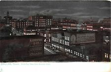 c.1905 BEV Stores at Night from Oriental Hotel Dallas TX post card Tuck