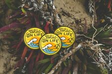 Stoked on Life Embroidered or Sew On Patch