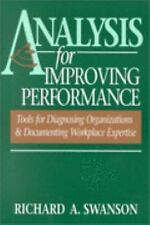 Analysis for Improving Performance: Tools for Diagnosing Organizations &