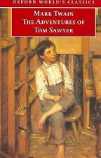 The Adventures of Tom Sawyer (Oxford World's Classics)