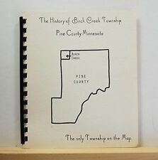 The History of Birch Creek Township Pine County Minnesota 1973 Johnson Pioneers