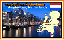 AMSTERDAM, NETHERLANDS MAP & FLAG - SOUVENIR NOVELTY FRIDGE MAGNET - NEW - GIFT