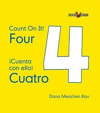 Four  Cuatro (Bookworms: Count on It!  Cuenta Con Ello!)