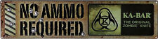 Ka-Bar Original Zombie No Ammo Required Sign 5701SIGN