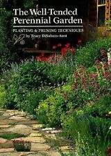 Well-Tended Perennial Garden: Planting & Pruning Techniques