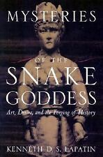 Mysteries of the Snake Goddess: Art, Desire, and the Forging of Histor-ExLibrary