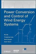 IEEE Press Series on Power Engineering: Power Conversion and Control of Wind...