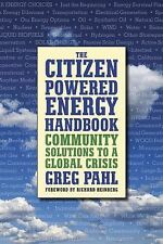 Greg Pahl - Citizen Powered Energy Handboo (2007) - Used - Trade Paper (Pap