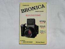 COMPLETE BRONICA SLR systems user `s guide, book by Michael Beard