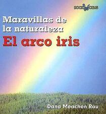 El Arco Iris / Rainbows (Book Worms, Maravillas De La Naturaleza) (Spa-ExLibrary