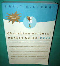 Christian Writers' Market Guide 2005 Sally E Stuart Paperback Reference Tool