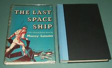 1949 1st in Dust Jacket of The Last Space Ship by Murray Leinster  Vintage SF