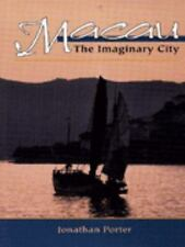 Macau: The Imaginary City (New Perspectives in Asian Studies, 195)-ExLibrary