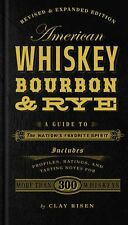 American Whiskey, Bourbon & Rye: A Guide by Clay Risen (Hardcover )