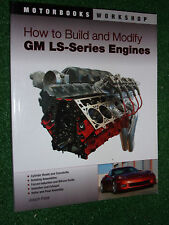 How to Build & Modify GM LS-Series Engines Motorbooks Workshop Manual LS1   LS9