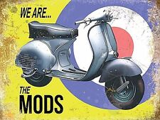 Vepsa We Are The Mods small steel sign 200mm x 150mm (og)