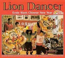 Lion Dancer: Ernie Wan's Chinese New Year (Reading Rainbow Books) by Kate Waters