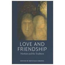 LOVE AND FRIENDSHIP (9780982711934) - MONTAGUE BROWN (PAPERBACK) NEW