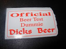 DICKS BREWING COMPANY Official Beer Test Dummie STICKER decal craft beer brewing