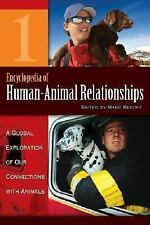 Encyclopedia of Human-Animal Relationships: A Global Exploration of Our . . .