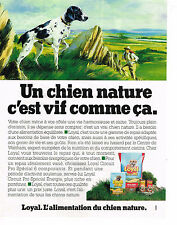 PUBLICITE ADVERTISING 054  1989  LOYAL  alimentation pour chien