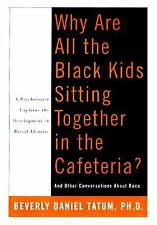 """Why Are All the Black Kids Sitting Together in the Cafeteria?"": And O-ExLibrary"