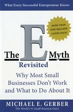 The E-Myth Revisited: Why Most Small Businesses Don't Work and What to Do About.