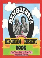 Ben and Jerry's Homemade Ice Cream and Dessert Book By Ben R. Cohen, Jerry Gree