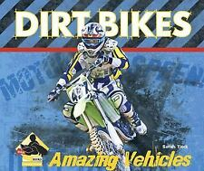 Dirt Bikes (Amazing Vehicles)-ExLibrary
