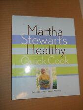 Martha Stewart's Healthy Quick Cook by Martha Stewart (1997, Hardcover