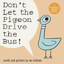 Don't Let the Pigeon Drive the Bus-NEW SOFTCOVER caldecott winner-Mo Willems