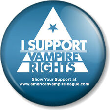 "I Support Vampire Rights True Blood 1"" Pin Button Badge American League TV Show"
