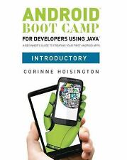 Android Boot Camp for Developers Using Java, Introductory : A Beginner's...