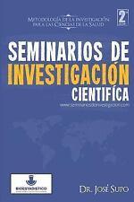 Seminarios de Investigación Científica : Metodología de la Investigación para...
