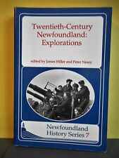 Twentieth Century Newfoundland : Explorations by Peter Neary (Paperback)