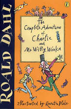 Dahl Roald The Complete Adventures of Charlie and Mr Willy Wonka