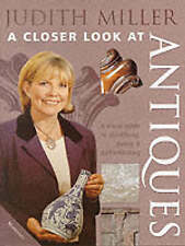 Judith Miller's A Closer Look at Antiques by Judith H. Miller (Hardback, 2000)