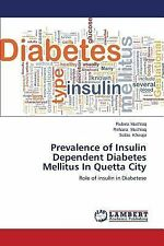Prevalence of Insulin Dependent Diabetes Mellitus in Quetta City by Khwaja...