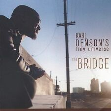 The Bridge, DENSON'S KARL TINY UNIVERSE,Excellent, ### Audio CD with artwork-com