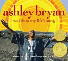 Words to My Life's Song by Ashley Bryan NEW! HARDCOVER FREE SHIP!