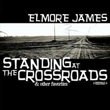 Standing At The Crossroads & Other Favorites - Elmore James (2013, CD NEUF) CD-R