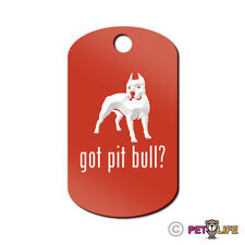 Got Pit Bull Engraved Keychain GI Tag dog APBT Many Colors