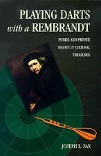 Playing Darts with a Rembrandt: Public and Private Rights in Cultural Treasures