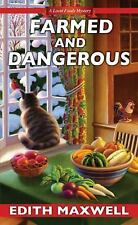 Local Foods Mystery: Farmed and Dangerous 3 by Edith Maxwell (2016, Paperback)