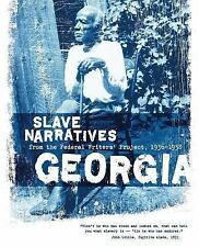 Georgia Slave Narratives : Slave Narratives from the Federal Writers' Project...