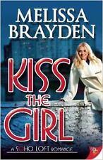 Kiss the Girl (Soho Loft Romance)-ExLibrary