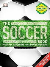 The Soccer Book by DK Publishing (2014, Paperback)
