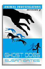 Susan Gates Ghost Dogs (Usborne Animal Investigators) Very Good Book