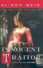 Innocent Traitor: A Novel of Lady Jane Grey by Alison Weir (Paperback /...
