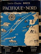 SIGNE DE PISTE - PACIFIQUE-NORD - L.-C. Bouts 1946 d